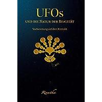 UFOs und die Natur der Realität: Vorbereitung auf den Kontakt