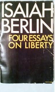 Four essays on liberty