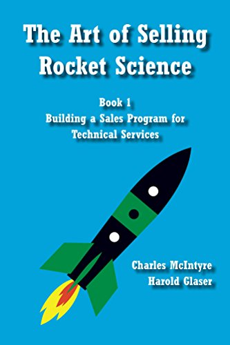 Amazon the art of selling rocket science book 1 building a the art of selling rocket science book 1 building a sales program for technical fandeluxe Image collections