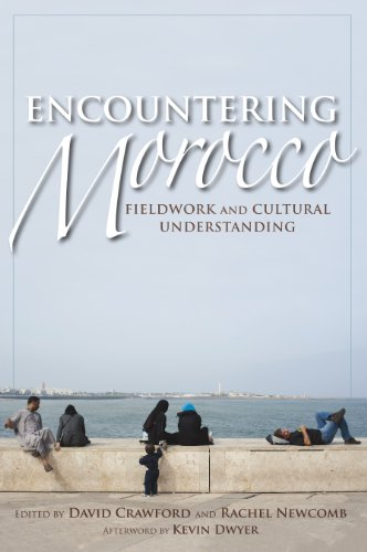 Encountering Morocco: Fieldwork and Cultural Understanding (Public Cultures of the Middle East and North Africa)