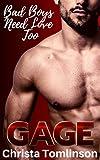 Bad Boys Need Love Too: Gage