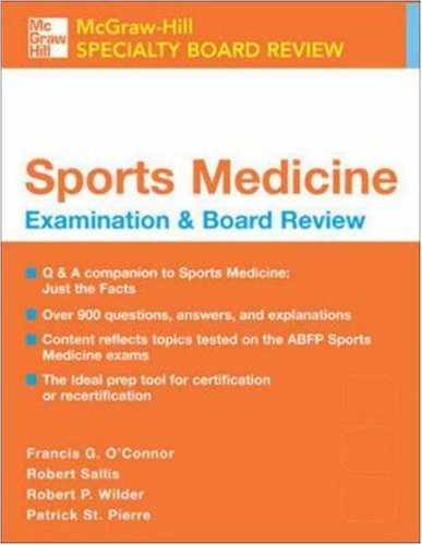 Sports Medicine: McGraw-Hill Examination and Board Review (McGraw-Hill Specialty Board Review)