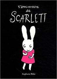 L'anniversaire de Scarlett par Stephanie Blake