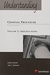 Understanding Criminal Procedure Volume Two, Adjudication