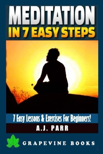 Meditation Steps Lessons Exercises Beginners