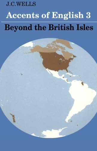 Accents of English: Beyond The British Isles