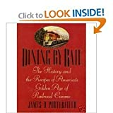 Dining by Rail, James Porterfield and James D. Porterfield, 0312087683
