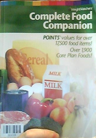 Weight Watchers Complete Food Companion 2004   Points Values For Over 17 500 Food Items   Over 1 900 Core Plan Foods   Paperback   2004 Edition