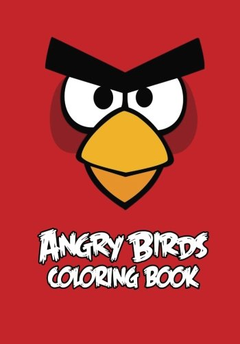 Angry Birds Coloring Book: Coloring Book for Kids