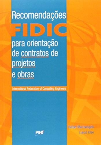 Recomendações Fidic Para Orientação de Contratos de Projetos e Obras
