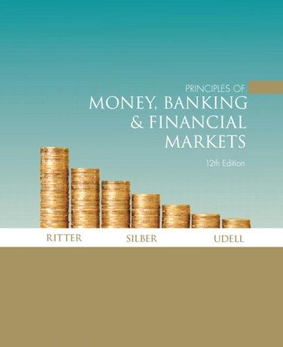 Principles of Money, Banking &Financial Markets plus MyEconLab plus eBook 1-semester Student Access Kit (12th Editio