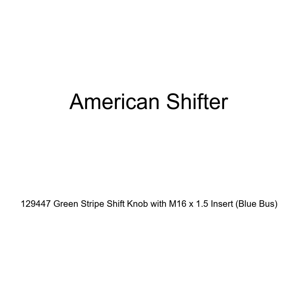 Blue Bus American Shifter 129447 Green Stripe Shift Knob with M16 x 1.5 Insert