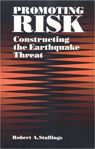 Promoting Risk: Constructing the Earthquake Threat (Social