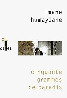Cinquante grammes de paradis, Humaydane-Younes, Imane