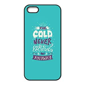 iPhone 5 5s Cell Phone Case Black quotes cold never bothered me LV7891698