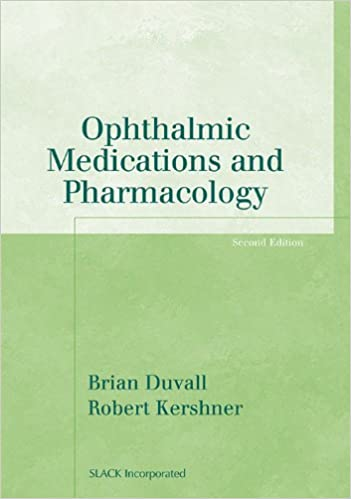 Ophthalmic Medications and Pharmacology (Basic Bookshelf for Eyecare ...