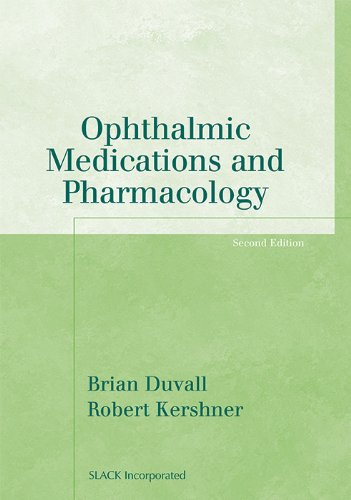 Ophthalmic Medications and Pharmacology (Basic Bookshelf for Eyecare Professionals)