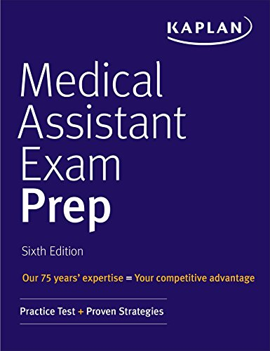 Medical Assistant Exam Prep: Practice Test + Proven Strategies (Kaplan Medical Assistant Exam Review) ()