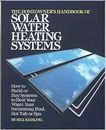 The homeowner 39 s handbook of solar water heating systems - Usa swimming build a pool handbook ...