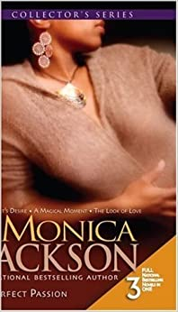 Book Perfect Passion: Heart's Desire\A Magical Moment\The Look Of Love (Arabesque) by Monica Jackson (2006-08-01)