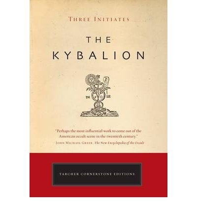 [ { { The Kybalion: A Study of the Hermetic Philosophy of Ancient Egypt and Greece } } ] By Tarcher, Jeremy P.( Author ) on Jun-01-2008 [ Paperback ] PDF