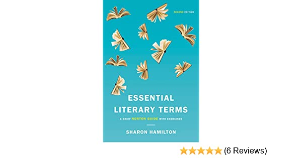 Amazon essential literary terms a brief norton guide with amazon essential literary terms a brief norton guide with exercises second edition ebook sharon hamilton kindle store fandeluxe Image collections