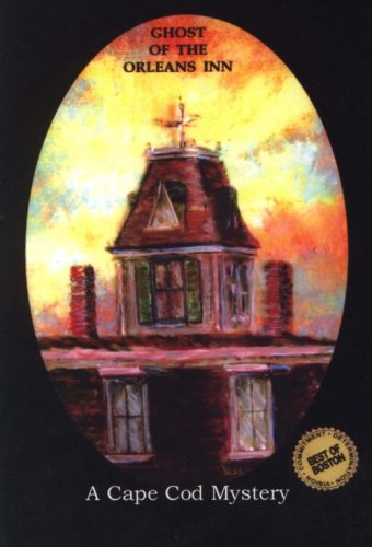 Ghost of the Orleans Inn (A Cape Cod Mystery)