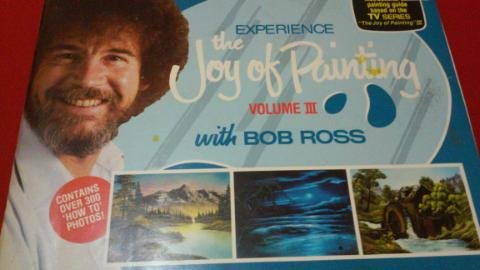 Experience The Joy of Painting With Bob Ross, Volume 3