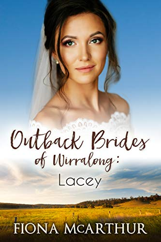 Lacey The Outback Brides of Wirralong by Fiona McArthur