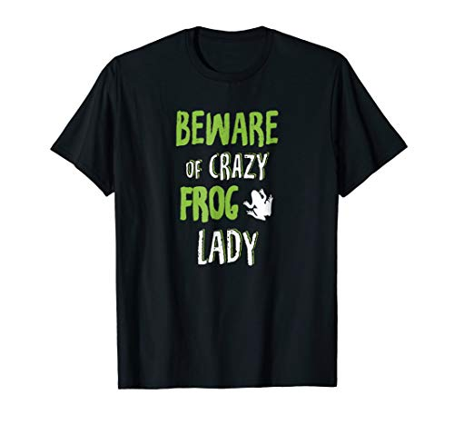 Beware Of Crazy Frog Lady Gift ()