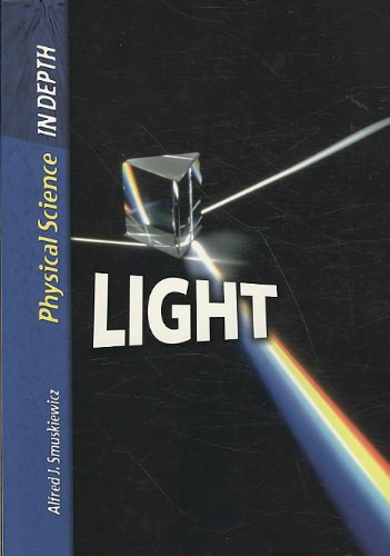 Read Online Light (Physical Science in Depth) PDF