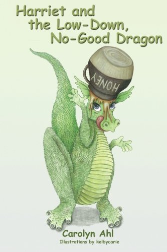 Harriet and the Low Down, No Good Dragon pdf epub