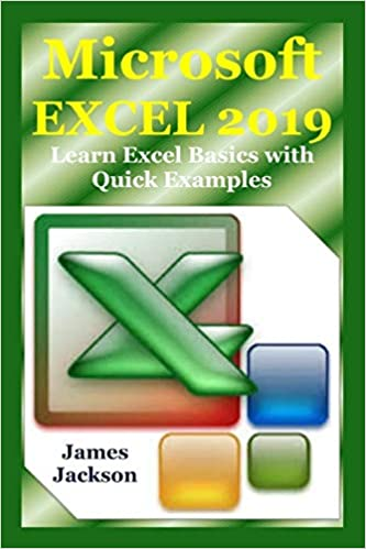Microsoft EXCEL 2019: Learn Excel Basics with Quick Examples