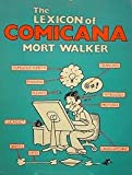 The Lexicon of Comicana, Walker, Mort, 0940420007