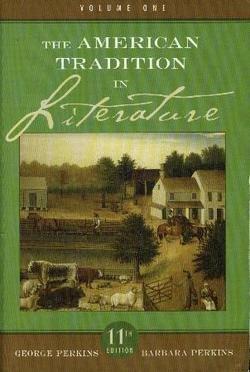 The American Tradition in Literature, Vol. 1