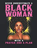 Black Girl Magic 2020 Daily, Weekly, Monthly Calendar and Planner: Never Underestimate a Black Woman With a Prayer Plan | African American | December ... | Work | School | Black Queen | Melanin