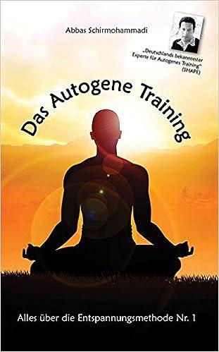 Bildergebnis für Das Autogene Training by Abbas Schirmohammadi