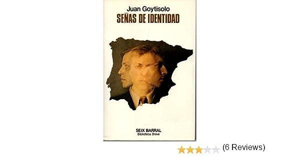 Señas de identidad: Amazon.es: GOYTISOLO, Juan.: Libros