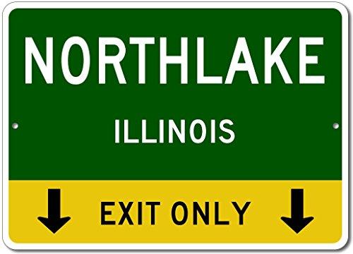 NORTHLAKE, ILLINOIS This Exit Only - Custom Aluminum US City State Sign - - Northlake Shop
