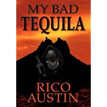 My Bad Tequila by Rico Austin (2010-09-30)