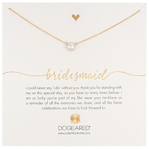 "Dogeared ""Bridal"" Bridesmaid White Button Freshwater Cultured Pearl Necklace, 16″"