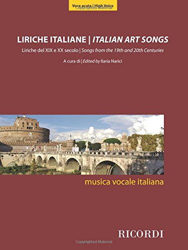 Italian Art Songs: 48 Songs from the 19th and 20th Centuries - High Voice (20th Century Classical Music)