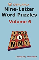 Chihuahua Nine-Letter Word Puzzles Volume 6
