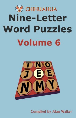 Download Chihuahua Nine-Letter Word Puzzles Volume 6 ebook