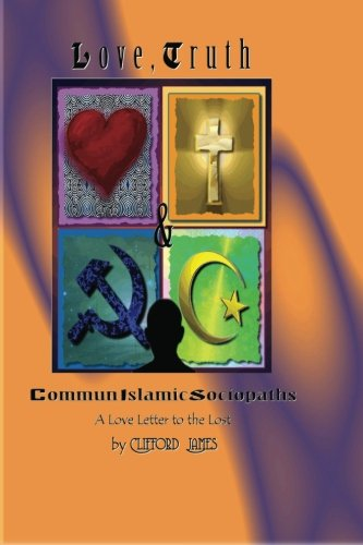Love, Truth & CommunIslamic Sociopaths: A Love Letter to the Lost pdf