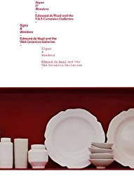 Signs and Wonders: Edmund De Waal and the V&A Ceramics Galleries