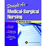 Straight As in MedicalSurgical Nursing bySpringhouse