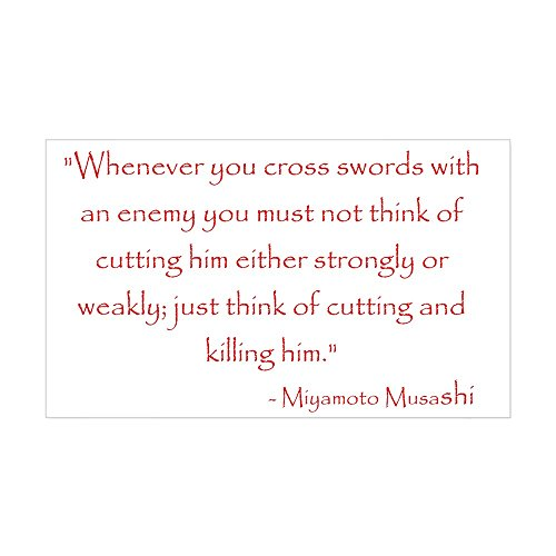 CafePress Miyamoto Musashi Quote Rectangle Sticker Rectangle Bumper Sticker Car Decal (Musashi Best Miyamoto Sword)