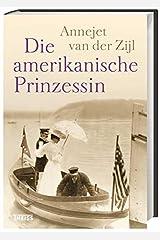 Die amerikanische Prinzessin Hardcover