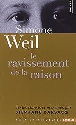 Simone Weil. Le ravissement de la raison